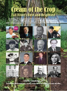 Cream of the Crop: Fall River's Best and Brightest @ Fall River Historical Society | Fall River | Massachusetts | United States