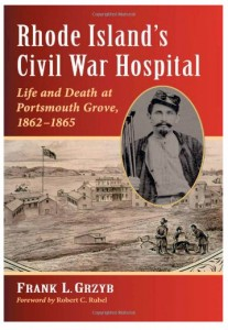 Member Event: Rhode Island's Civil War Hospital: Life and Death at Portsmouth Grove, 1862-1865 @ Bay View | Fall River | Massachusetts | United States