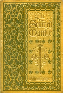 The Severed Mantle by William Lindsey, Jr. (1858-1922), published by Houghton Mifflin Company, Boston and New York, 1909; a Fall River native, Lindsey was the author of several works of fiction. This volume was acquired from a book dealer for the Charlton Library of Fall River History at the FRHS with funds from the Library/Archive Fund. The FRHS maintains a large collection of books by Fall River authors.